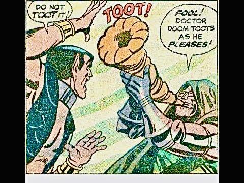 Dr. Doom Toots!